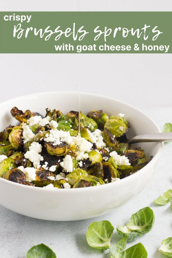 Pinterest pin for crispy Brussels sprouts with goat cheese and honey