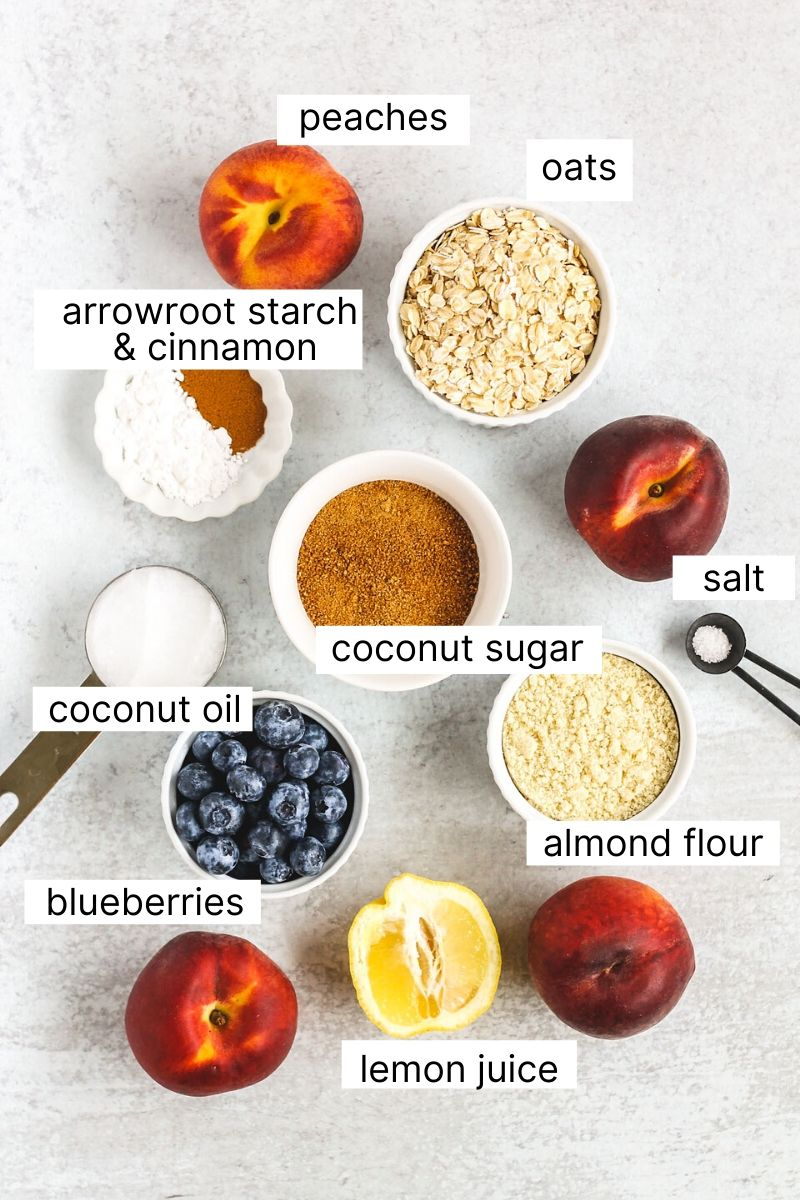 labeled ingredients used for healthy peach and blueberry crisp