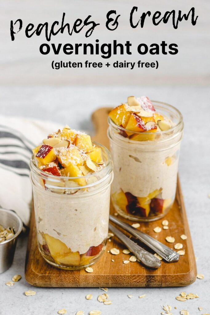 pinterest pin for peacahes and cream overnight oats
