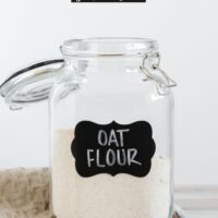 Oat flour in a glass canister with text overlay for Pinterest