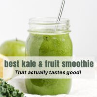 Pinterest pin for kale and fruit smoothie