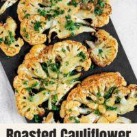Pinterest pin for roasted cauliflower steaks