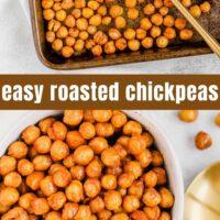 Pinterest pin for easy roasted chickpeas.