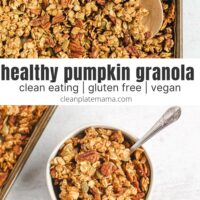 Pinterest pin for healthy pumpkin granola.